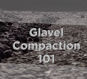Glavel Compaction