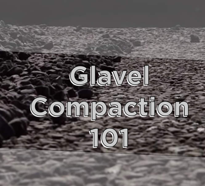 Glavel Compaction 101