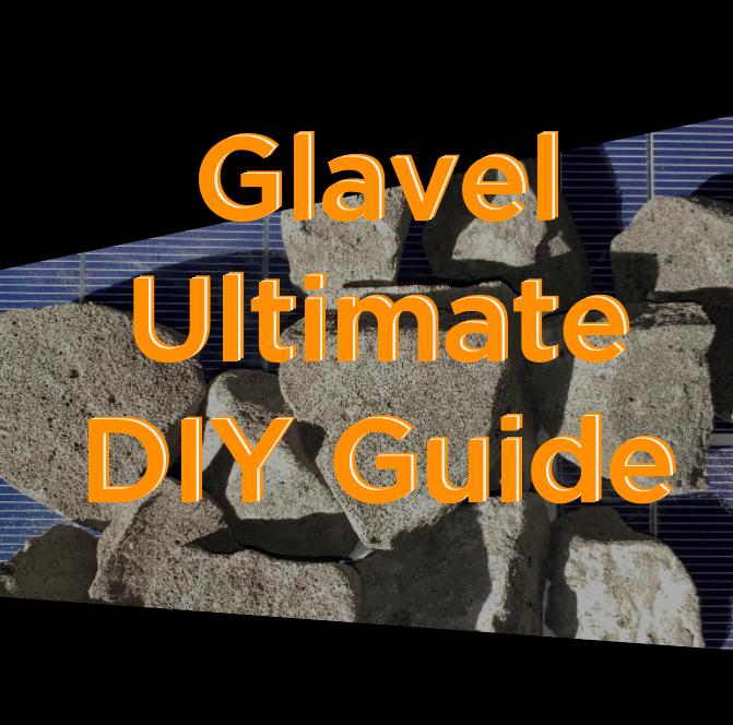 Ultimate DIY Glavel Guide