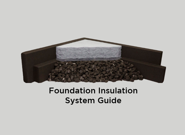 Foundation Insulation System Guide